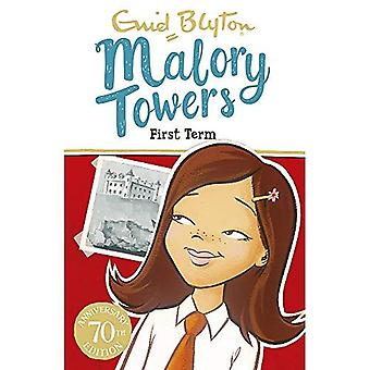 Malory Towers: First Term: Book 1 - Malory Towers