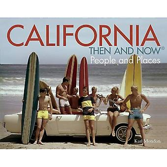 Californie : Then and Now : People and Places (Then and Now (pavillon livres))