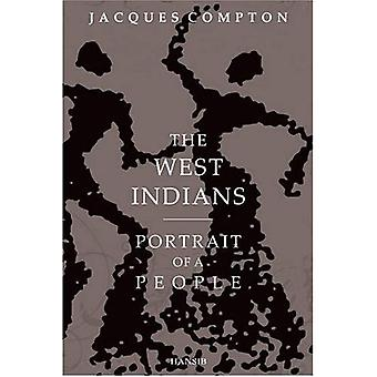 The West Indians: Portrait of a People