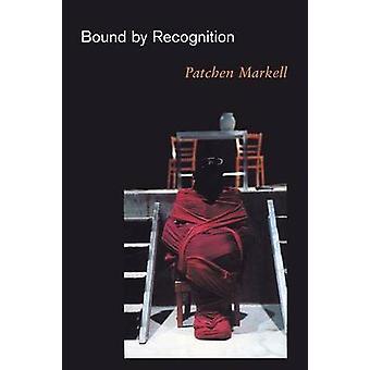 Por reconocimiento de Patchen Markell - libro 9780691113821