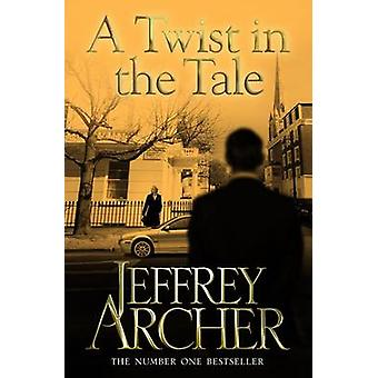 A Twist in the Tale (New edition) by Jeffrey Archer - 9781447221876 B