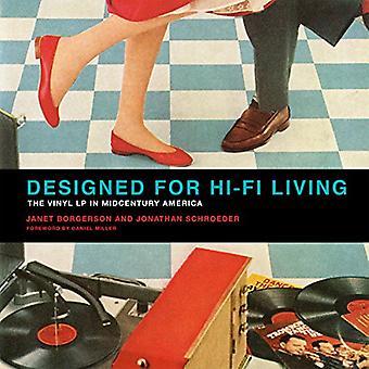 Designet til Hi-Fi levende: Vinyl LP i Midcentury Amerika (designet til Hi-Fi-levende)