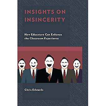 Insights on Insincerity: How Educators Can Enhance the Classroom Experience