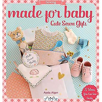 Made for Baby: Cute Sewn Gifts