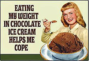 Eating My Weight In Chocolate Ice Cream funny fridge magnet