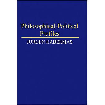 PhilosophicalPolitical Profiles by Habermas & Jurgen