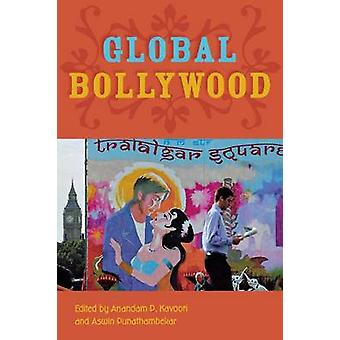 Globale Bollywood af Kavoori & Anandam P.