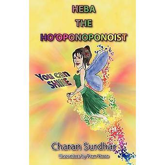 Heba the Hooponoponoist by Surdhar & Charan
