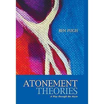Atonement Theories by Pugh & Ben