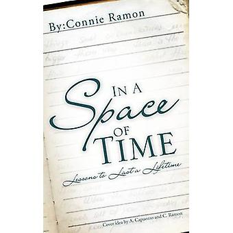 In A Space of Time by Ramon & Connie