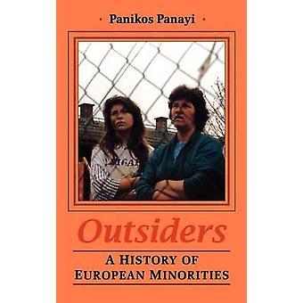 Historia de los forasteros de las minorías Europeas por Panayi & Paniko