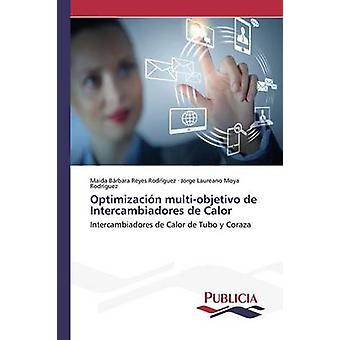 Optimizacin multiobjetivo de Intercambiadores de Calor door Reyes Rodrguez Maida Brbara