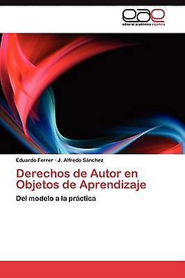 Derechos de Autor en Objetos de Aprendizaje by Ferrer Eduardo