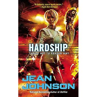 Hardship - Theirs Not to Reason Why by Jean Johnson - 9780425256497 Bo