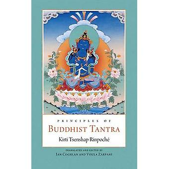 Principles of Buddhist Tantra by Kirti Tsenshap Rinpoche - 9780861712