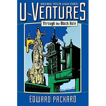 Through the Black Hole by Edward Packard - Drew Willis - 978144243426