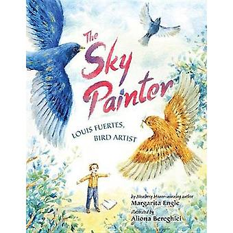 The Sky Painter - Louis Fuertes - Bird Artist by Margarita Engle - Ali