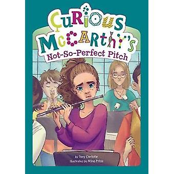 Curious McCarthy's Not-So-Perfect Pitch by Tory Christie - 9781515816