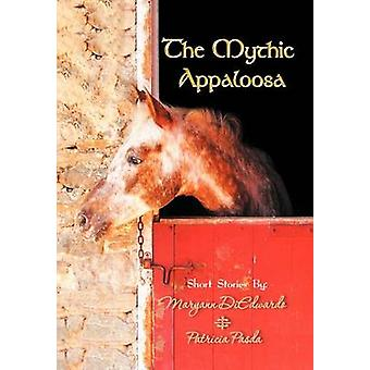 The Mythic Appaloosa von DiEdwardo & Maryann