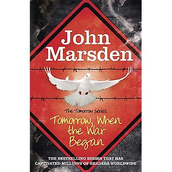 Tomorrow When the War Began: Book One The Tomorrow Series (Paperback) by Marsden John