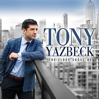 Tony Yazbeck - Floor over mig [CD] USA import