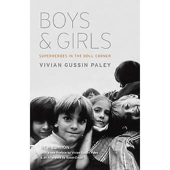 Boys and Girls - Superheroes in the Doll Corner (New edition) by Vivia