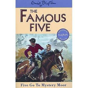 Five Go to Mystery Moor by Enid Blyton - Eileen Soper - 9780340681183