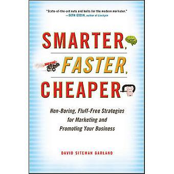 Smartere - raskere - billigere - ikke-kjedelig - lo-fri strategier for Ma