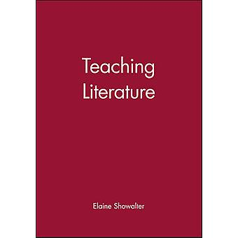 Teaching Literature by Elaine Showalter - 9780631226246 Book