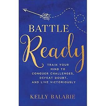 Battle Ready - allena la tua mente per conquistare le sfide - sconfitta dubbio-