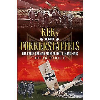 KEKs og Fokkerstaffels - tidlig tyske Fighter enhetene i 1915-1916