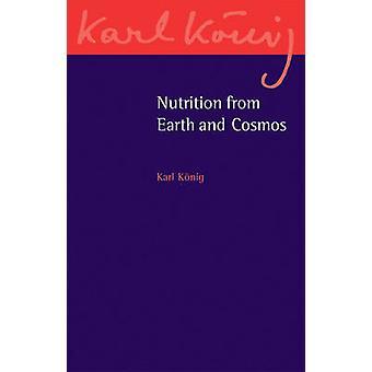 Näring från jorden och kosmos av Karl König - 9781782501633 bok