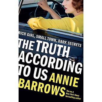 The Truth According to Us by Annie Barrows - 9781784160760 Book