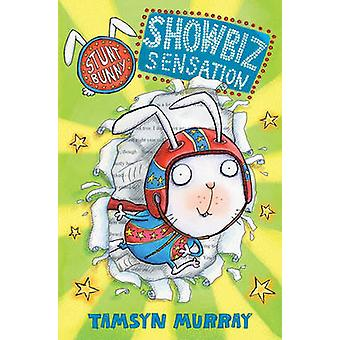 Showbiz Sensation - Showbiz Superstar par Tamsyn Murray - Lee Wildish-