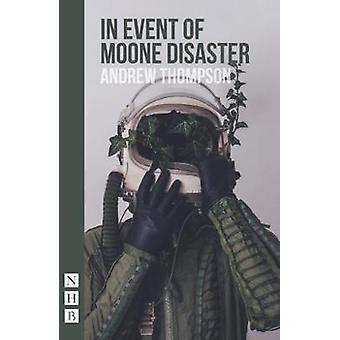 In Event of Moone Disaster by Andrew Thompson - 9781848427006 Book