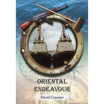 Oriental Endeavour by David Creamer - 9781849950343 Book