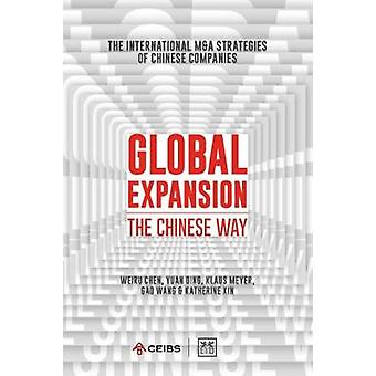 Global Expansion - The global expansion of Chinese companies by Global