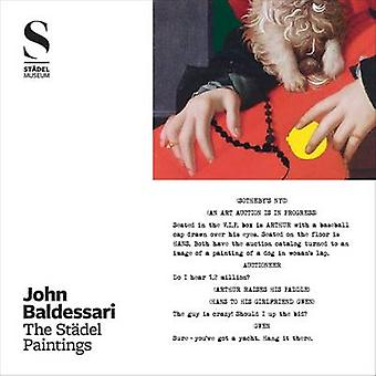 John Baldessari - The Stadel Paintings by Martin Engler - Jana Baumann