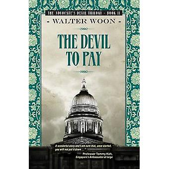 The Devil to Pay by Walter Woon - 9789814302661 Book
