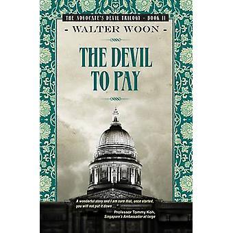 Djävulen att betala av Walter Woon - 9789814302661 bok