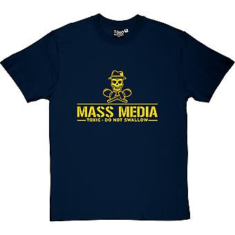 Mass Media: Toxic - Do Not Swallow Men's T-Shirt