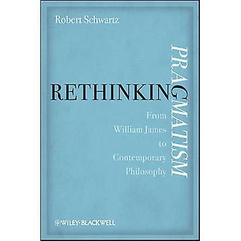 Pragmatismus - von William James, zeitgenössische Philosophie zu überdenken