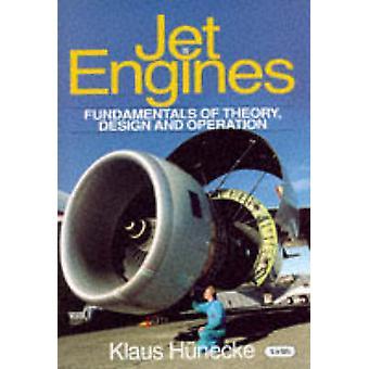 Straalmotoren - Fundamentals van theorie - ontwerp en de werking door Klaus H