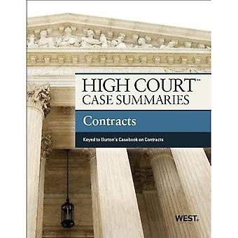 High Court Case Summaries on Contracts, Keyed to Burton