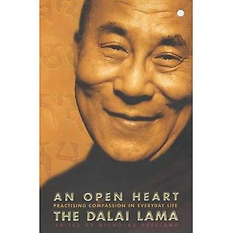 An Open Heart: Practising Compassion in Everyday Life