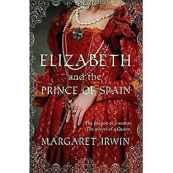 Elizabeth et le Prince de l'Espagne