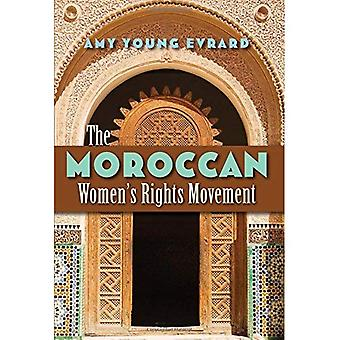 The Moroccan Women's Rights Movement (Gender and Globalization)