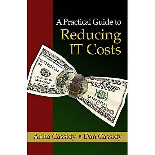 A Practical Guide to rougeucing IT Costs