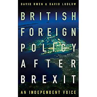 British Foreign Policy After Brexit (Paperback)