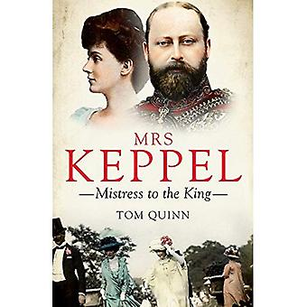 Mrs Keppel: Älskarinna till kung